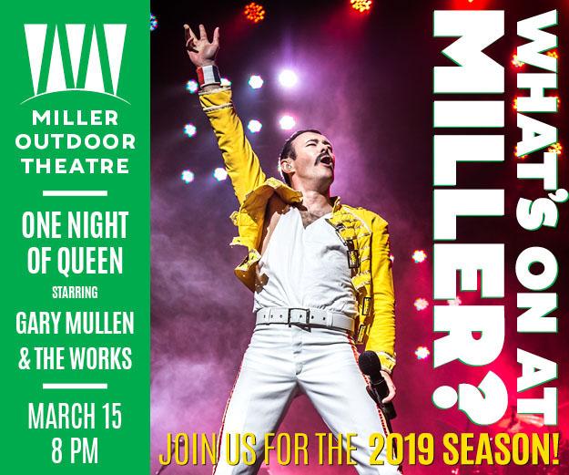 Miller Outdoor Theatre - Queen